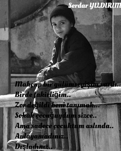 Çocuklara Yazılmış Şiirler,Serdar Yıldırım Şiirleri,Sokak Çocuklarına Şiirler